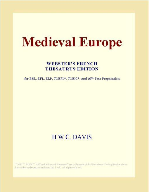 Medieval Europe (Webster's French Thesaurus Edition) EB9780497970864