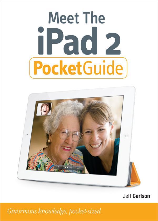 Meet the iPad 2 Pocket Guide EB9780132819398