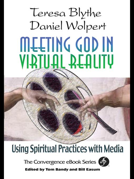 Meeting God in Virtual Reality: Using Spiritual Practices with Media EB9780687043026