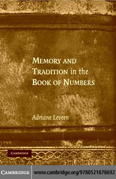Memory and Tradition in the Book of Numbers EB9780511352973