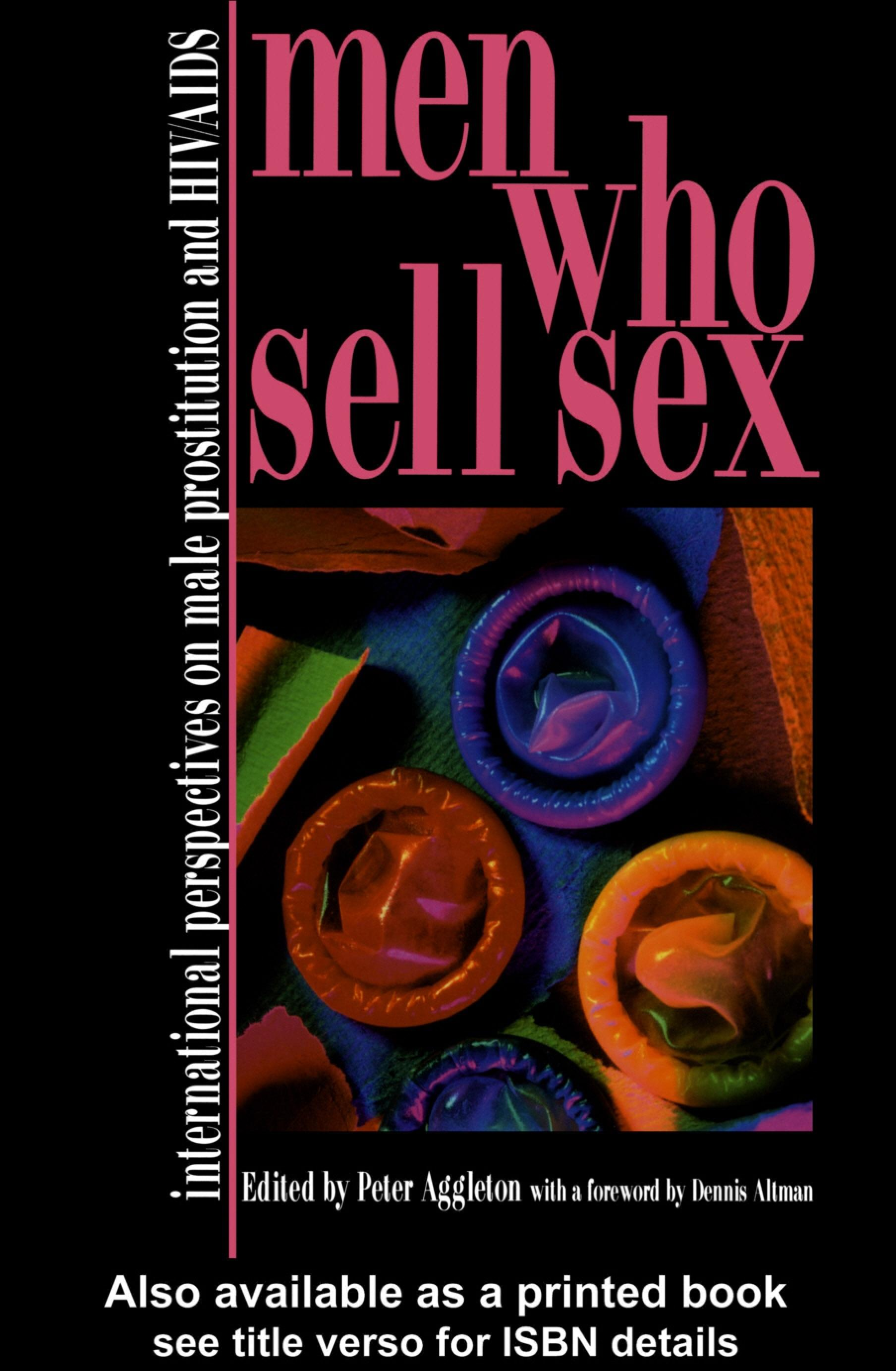 Men Who Sell Sex: International Perspectives on Male Prostitution and HIV/AIDS EB9780203024638