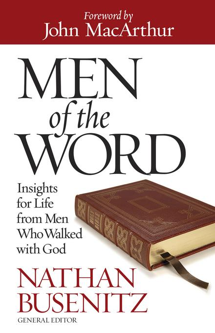 Men of the Word: Insights for Life from Men Who Walked with God EB9780736940818
