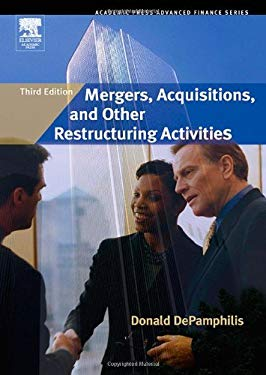 Mergers, Acquisitions, and Other Restructuring Activities EB9780080511436