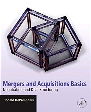 Mergers and Acquisitions Basics: Negotiation and Deal Structuring EB9780080959108