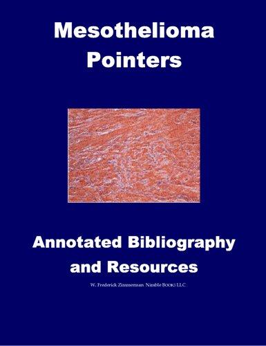 Mesothelioma Pointers: Resources and Annotated Bibliography EB9780976540632