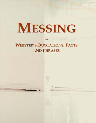 Messing: Webster?s Quotations, Facts and Phrases