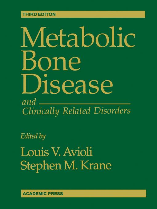 Metabolic Bone Disease and Clinically Related Disorders EB9780080536279