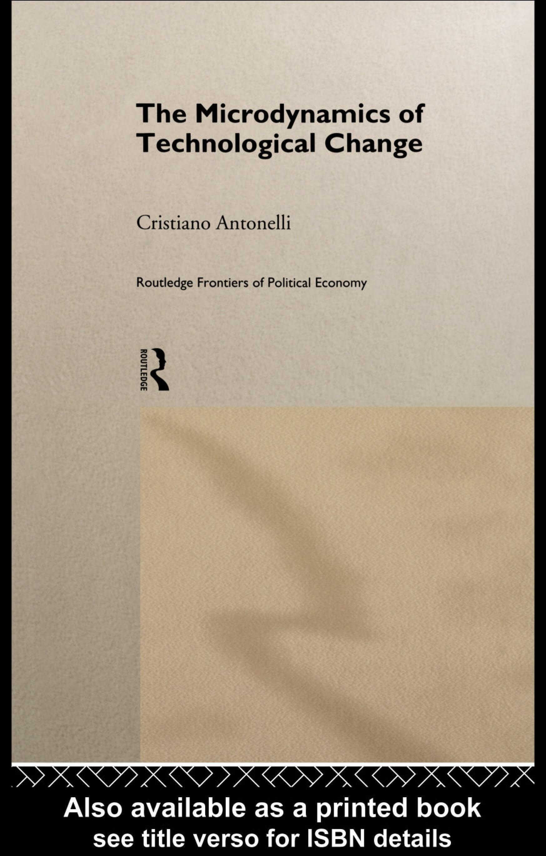 Microdynamics of Technological Change EB9780203022702