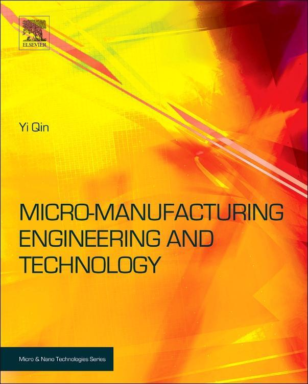 Micromanufacturing Engineering and Technology EB9780815519805