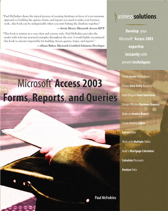 Microsoft Access 2003 Forms, Reports, and Queries EB9780768663020