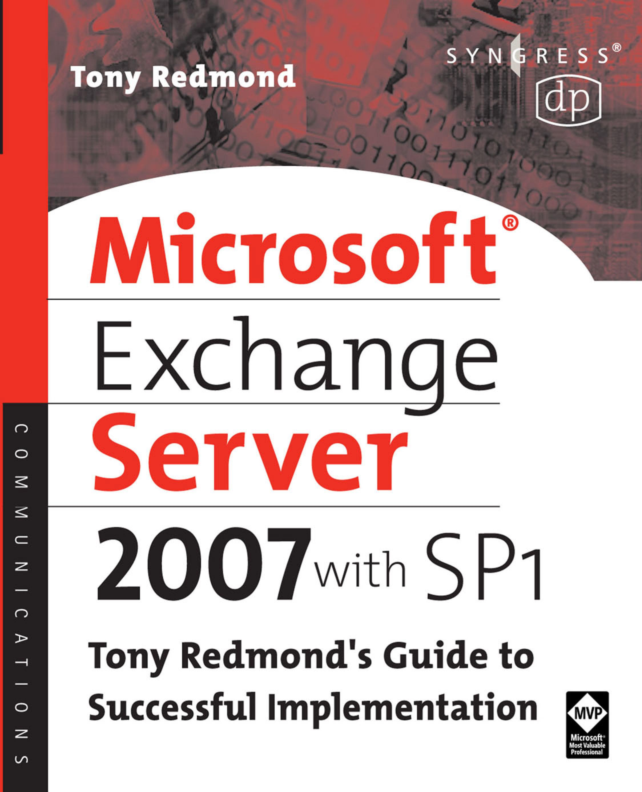 Microsoft Exchange Server 2007 with SP1: Tony Redmond's Guide to Successful Implementation EB9780080560168