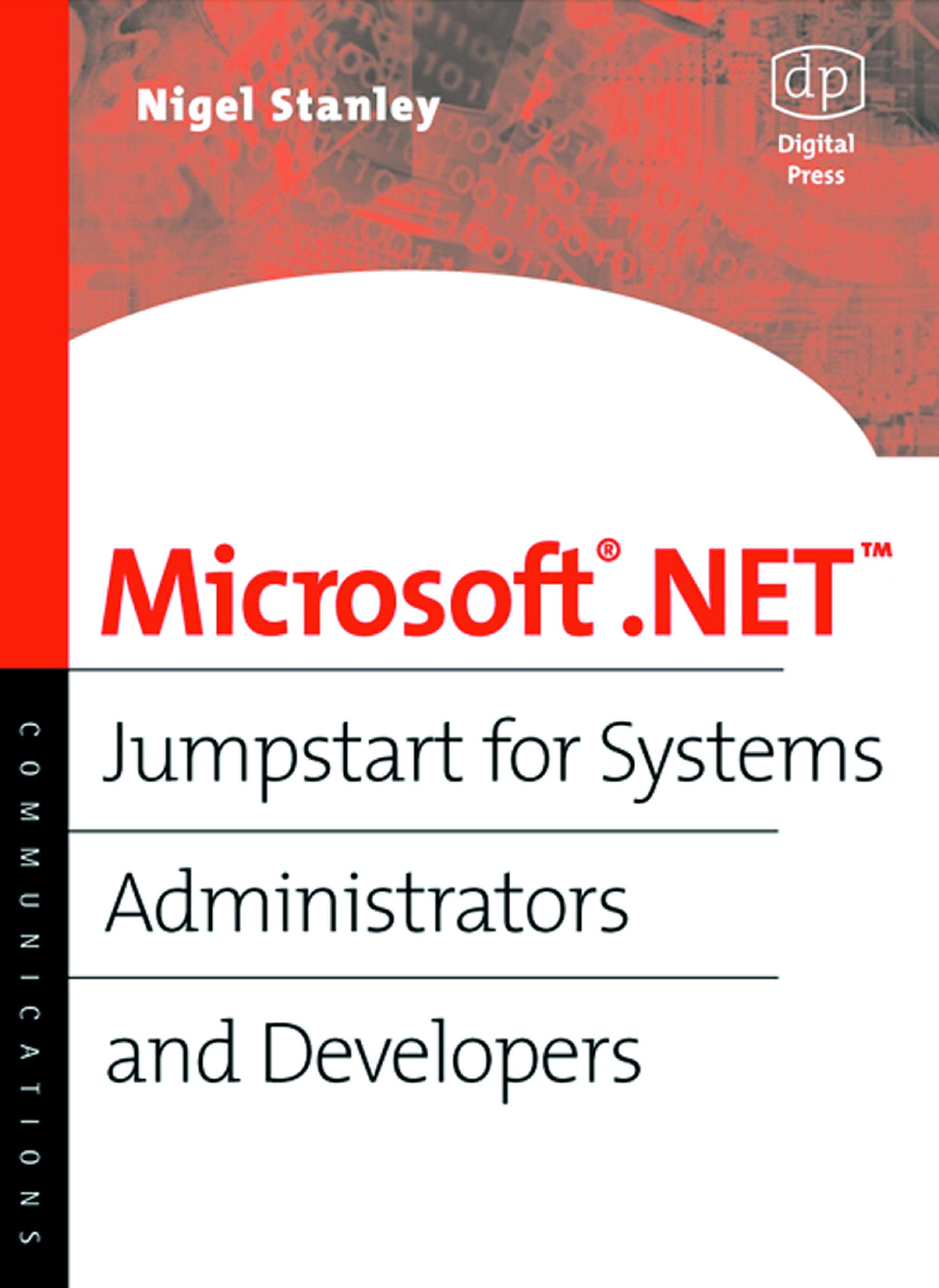 Microsoft .NET: Jumpstart for Systems Administrators and Developers EB9780080497297