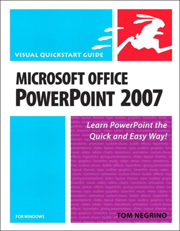 Microsoft Office PowerPoint 2007 for Windows: Visual QuickStart Guide EB9780132712545