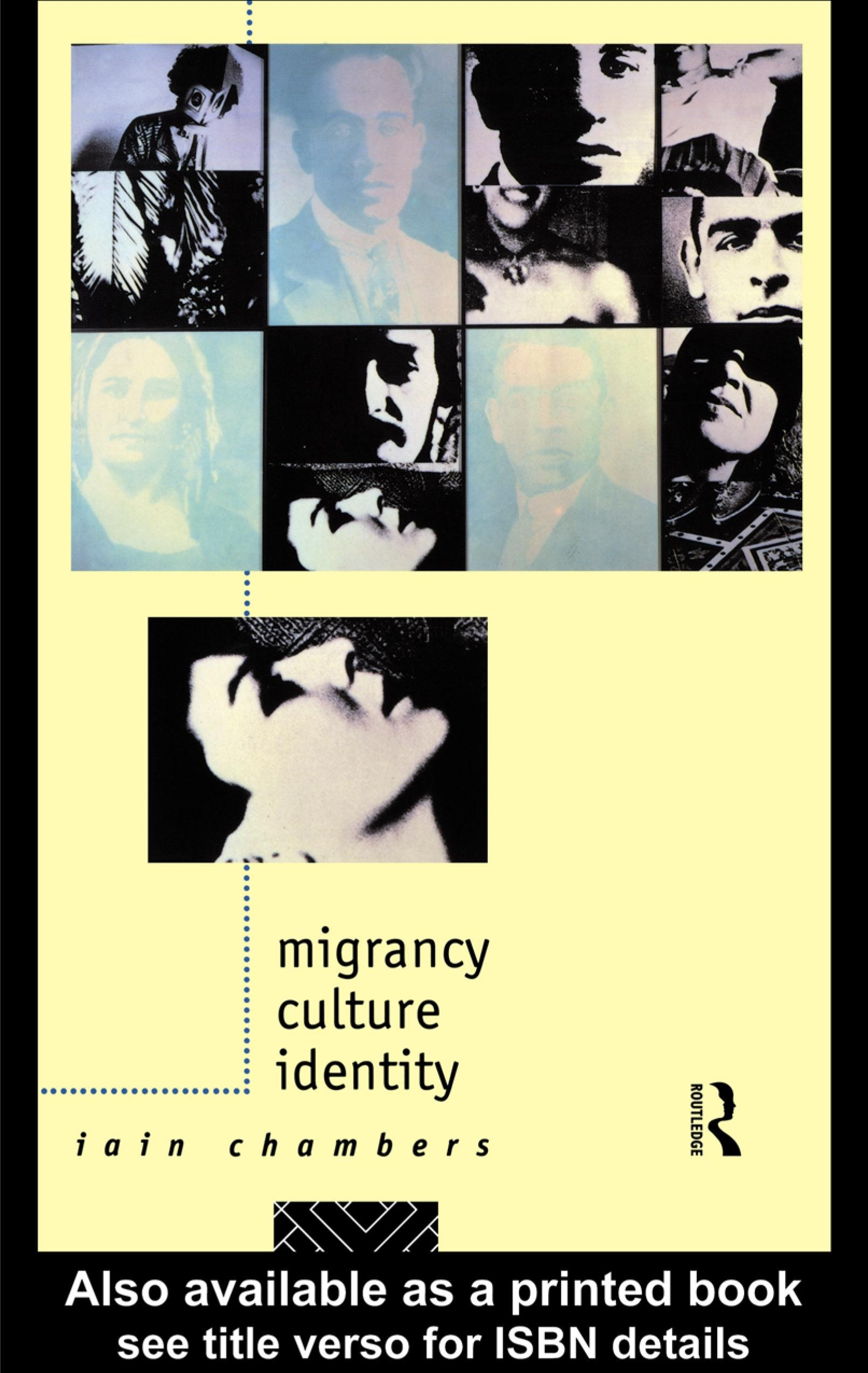 Migrancy, Culture, Identity EB9780203182093