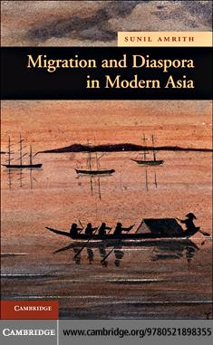Migration and Diaspora in Modern Asia EB9780511985706