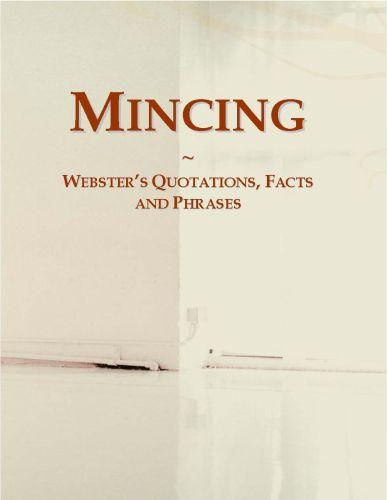 Mincing: Webster?s Quotations, Facts and Phrases EB9780546714074
