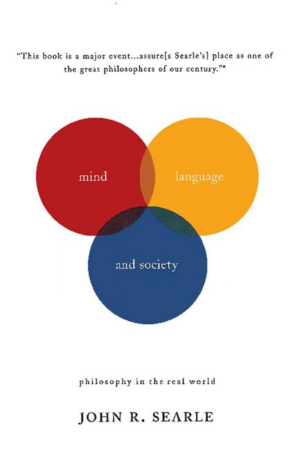 Mind, Language And Society: Philosophy In The Real World EB9780786723874