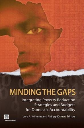 Minding the Gaps: Integrating Poverty Reduction Strategies and Budgets for Domestic Accountability EB9780821372067