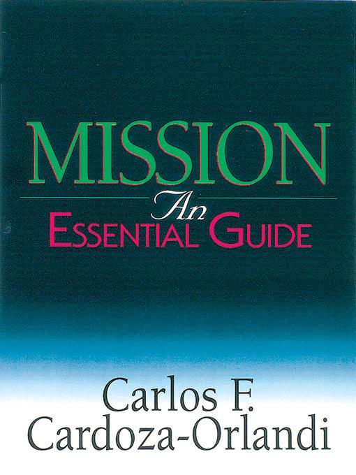 Mission: An Essential Guide EB9780687000357