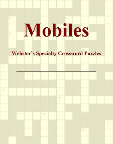 Mobiles - Webster's Specialty Crossword Puzzles EB9780546428964