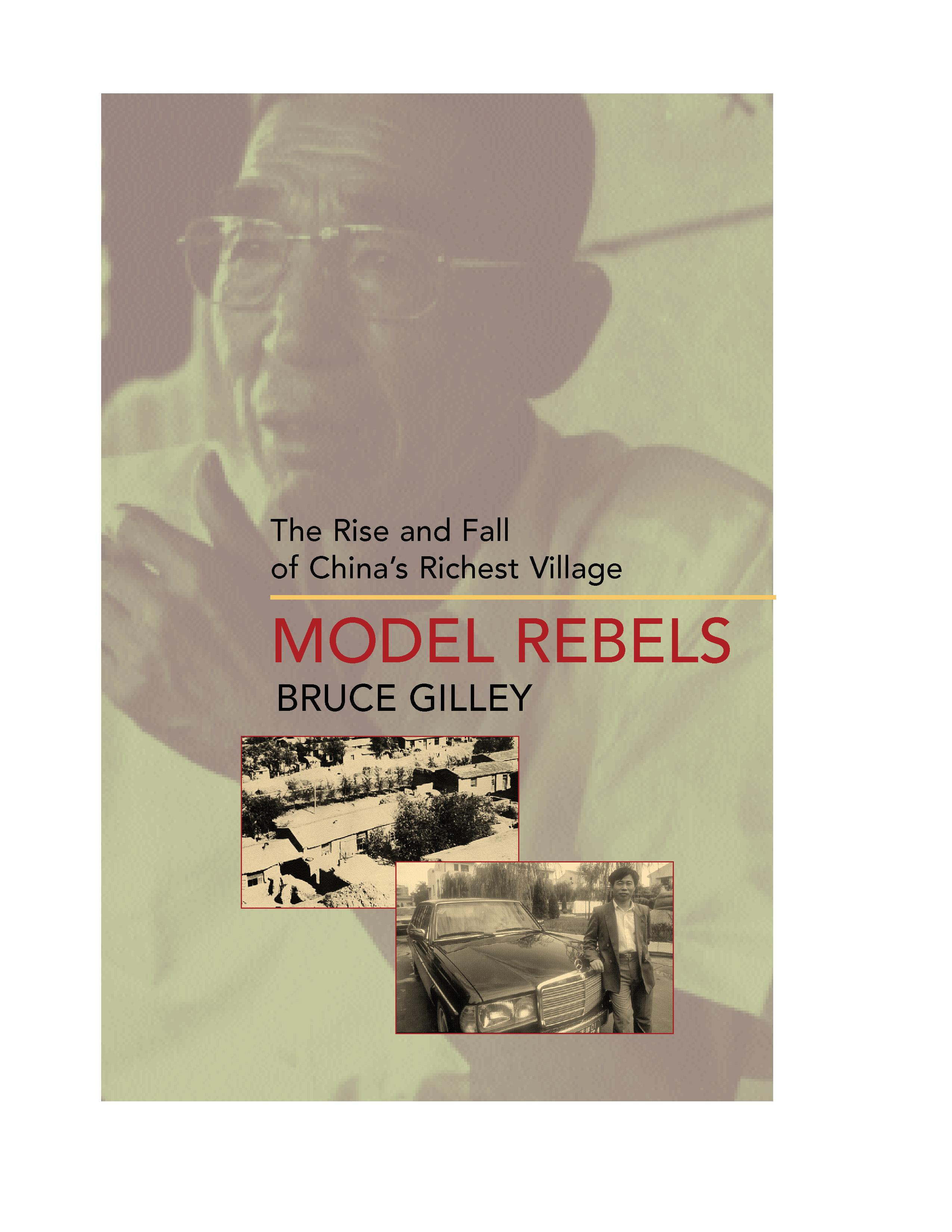 Model Rebels: The Rise and Fall of China's Richest Village EB9780520925670