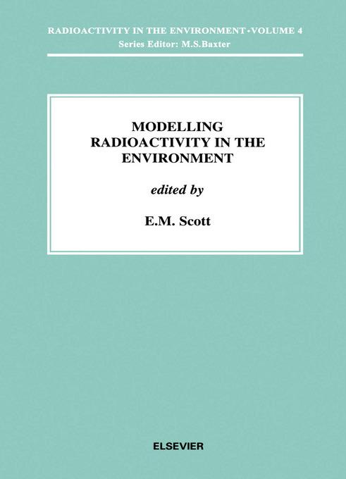 Modelling Radioactivity in the Environment EB9780080536651
