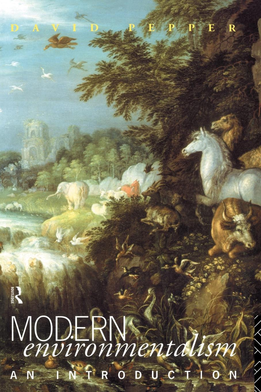 Modern Environmentalism EB9780203412244