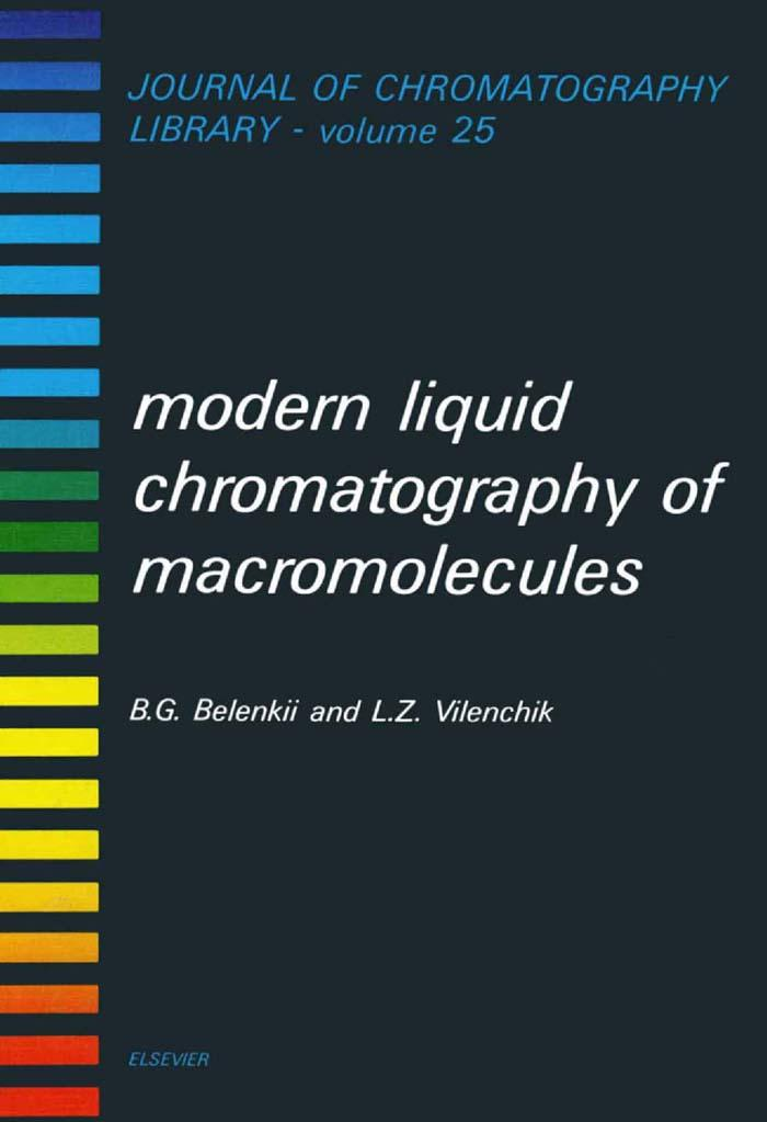 Modern Liquid Chromatography of Macromolecules EB9780080858289