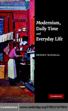 Modernism, Daily Time and Everyday Life EB9780511368097