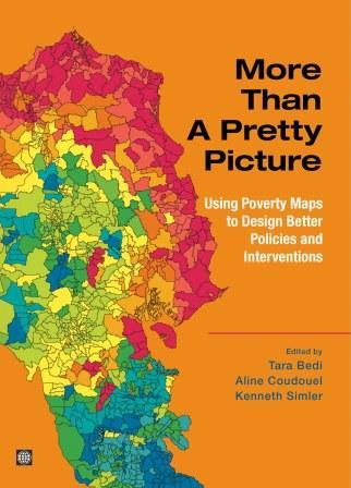 More Than a Pretty Picture: Using Poverty Maps to Design Better Policies and Interventions EB9780821369326