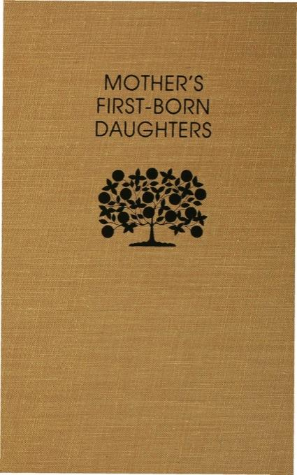 Mother?s First-Born Daughters