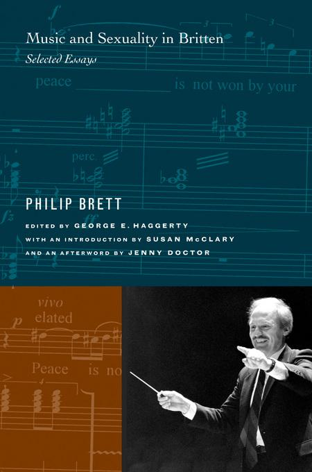 Music and Sexuality in Britten: Selected Essays EB9780520939127