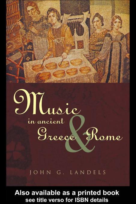 Music in Ancient Greece and Rome EB9780203216903