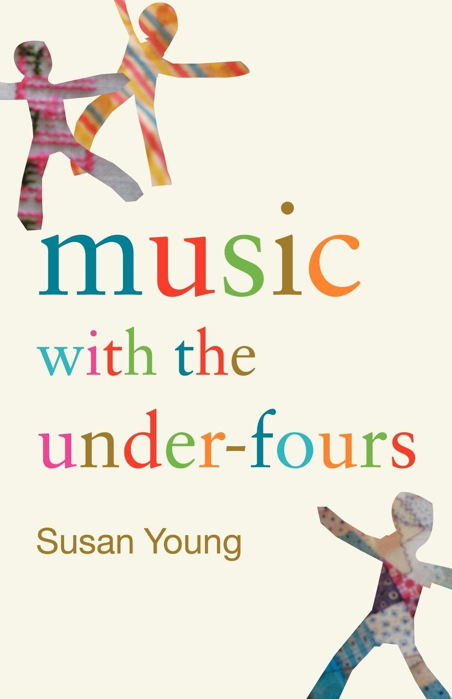 Music with the Under-fours EB9780203425725