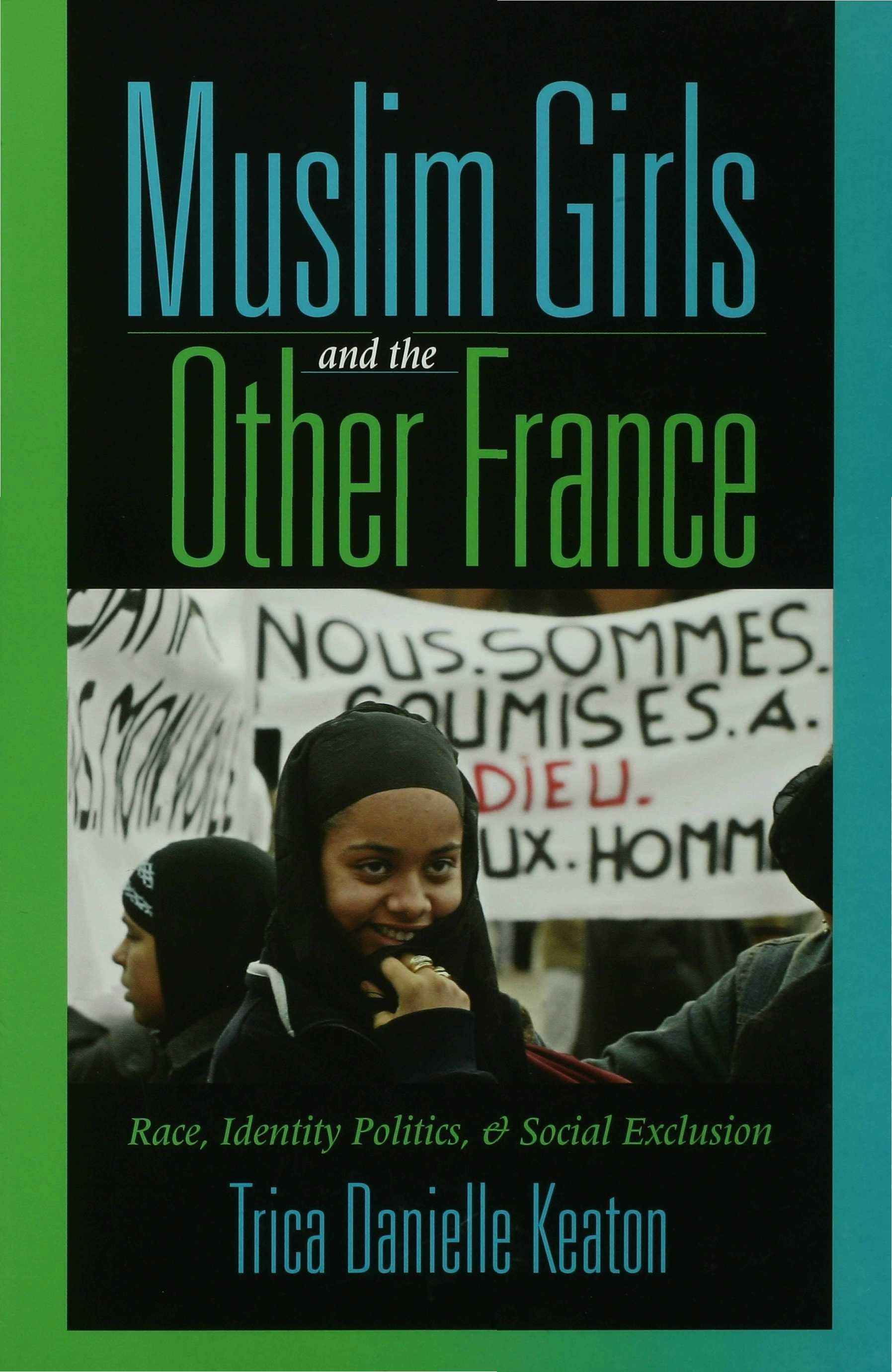 Muslim Girls and the Other France EB9780253112088