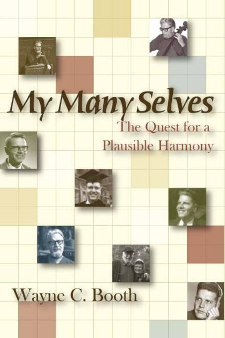 My Many Selves: The Quest for a Plausible Harmony EB9780874215359