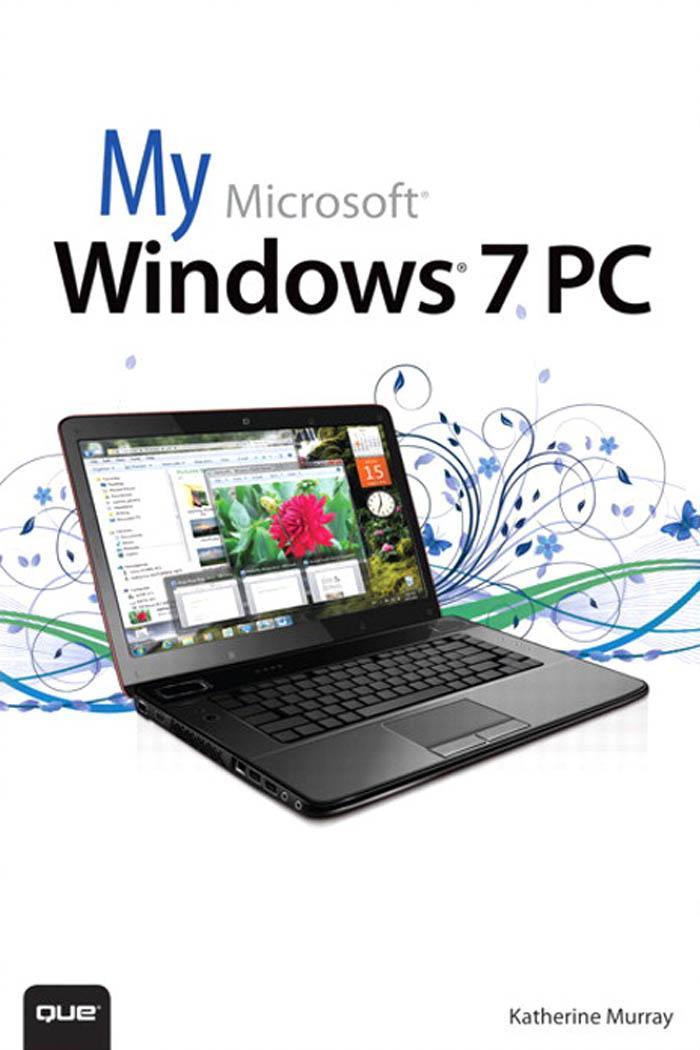 My Microsoft Windows 7 PC EB9780132831994