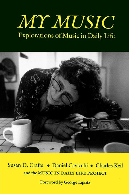 My Music: Explorations of Music in Daily Life EB9780819572639