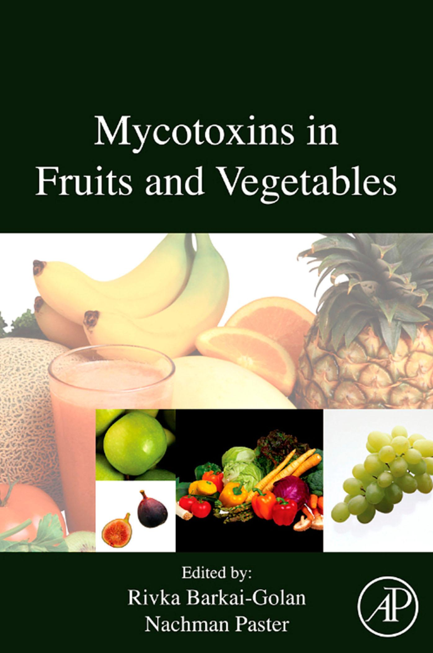 Mycotoxins in Fruits and Vegetables EB9780080557854