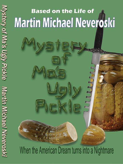 Mystery of Ma's Ugly Pickle EB9780983750666