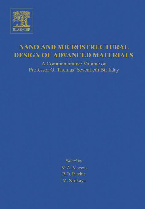Nano and Microstructural Design of Advanced Materials EB9780080537238