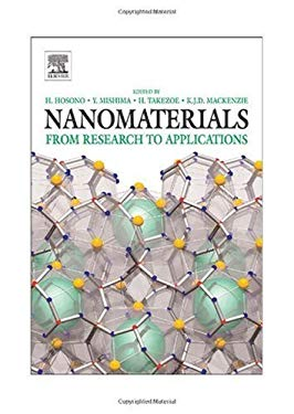 Nanomaterials: Research Towards Applications EB9780080463902