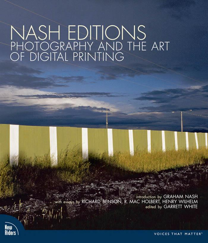 Nash Editions: Photography and the Art of Digital Printing EB9780321482969