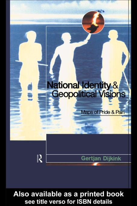 National Identity and Geopolitical Visions EB9780203746172