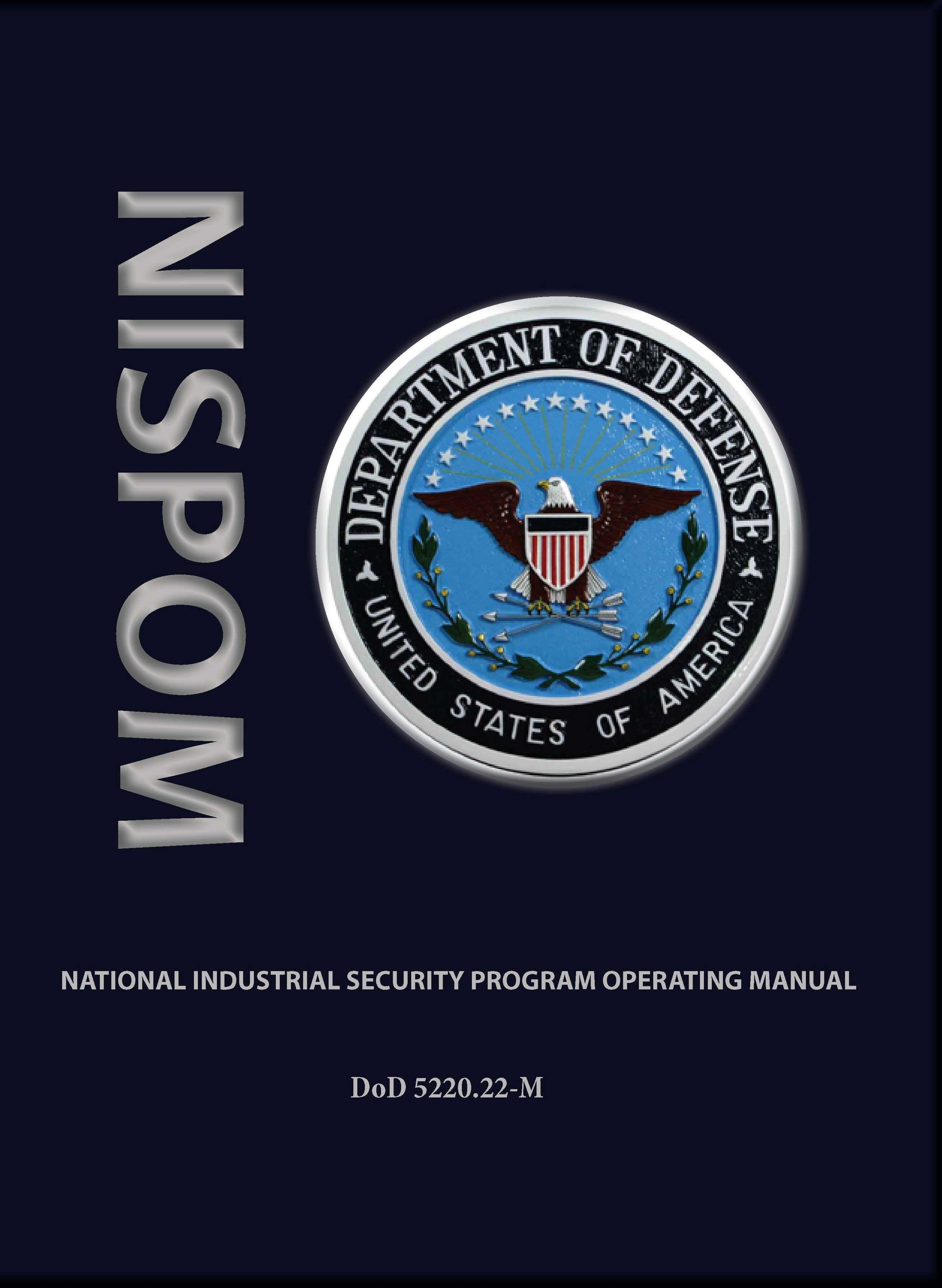 National Industrial Security Program Operating Manual (NISPOM) EB9780981620695