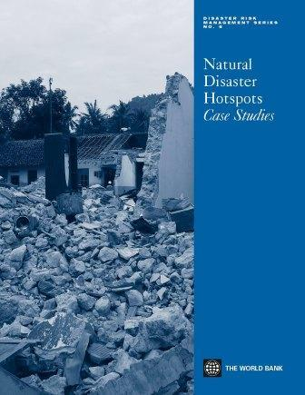 Natural Disaster Hotspots Case Studies EB9780821363331