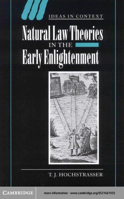 Natural Law Theories in the Early Enlightenment EB9780511033599