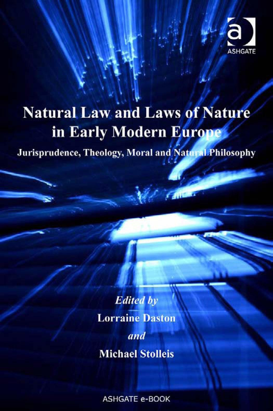 Natural Law and Laws of Nature in Early Modern Europe EB9780754687320