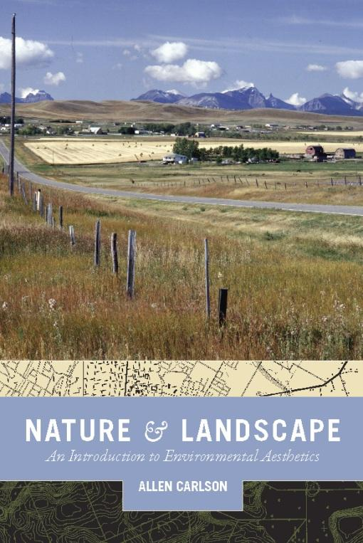Nature and Landscape: An Introduction to Environmental Aesthetics EB9780231518550