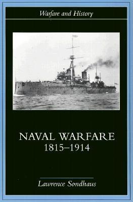 Naval Warfare, 1815-1914 EB9780203132234